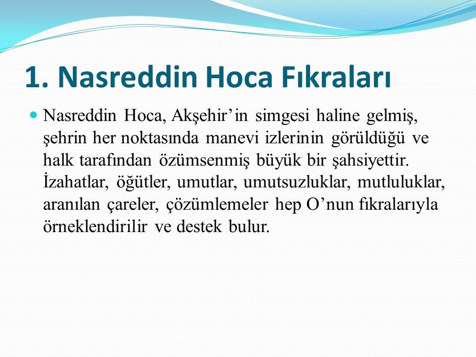 1. Nasreddin Hoca Fıkraları