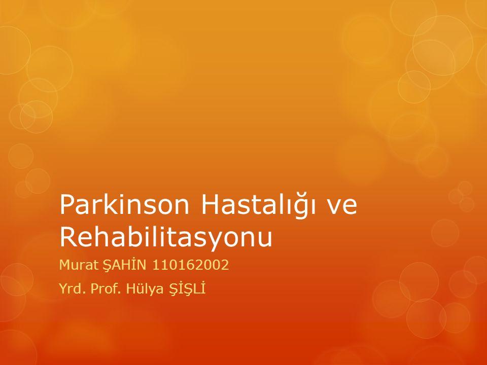 Parkinson Hastalığı ve Rehabilitasyonu