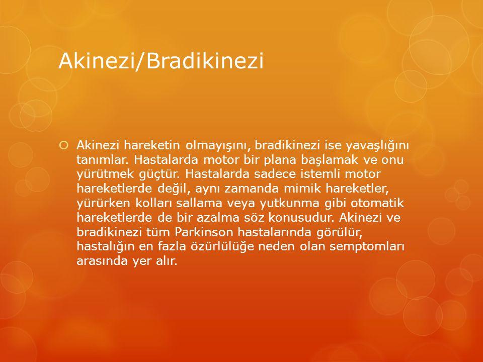 Akinezi/Bradikinezi