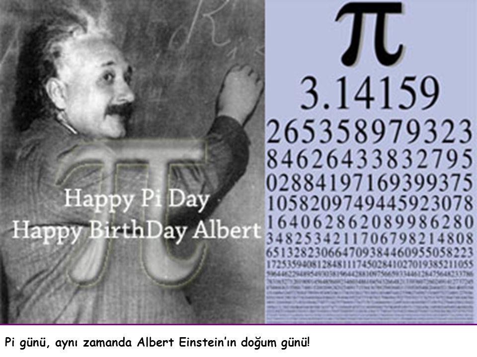 Pi günü, aynı zamanda Albert Einstein'ın doğum günü!
