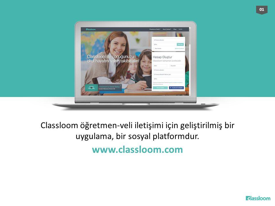 01 Classloom öğretmen-veli iletişimi için geliştirilmiş bir uygulama, bir sosyal platformdur.