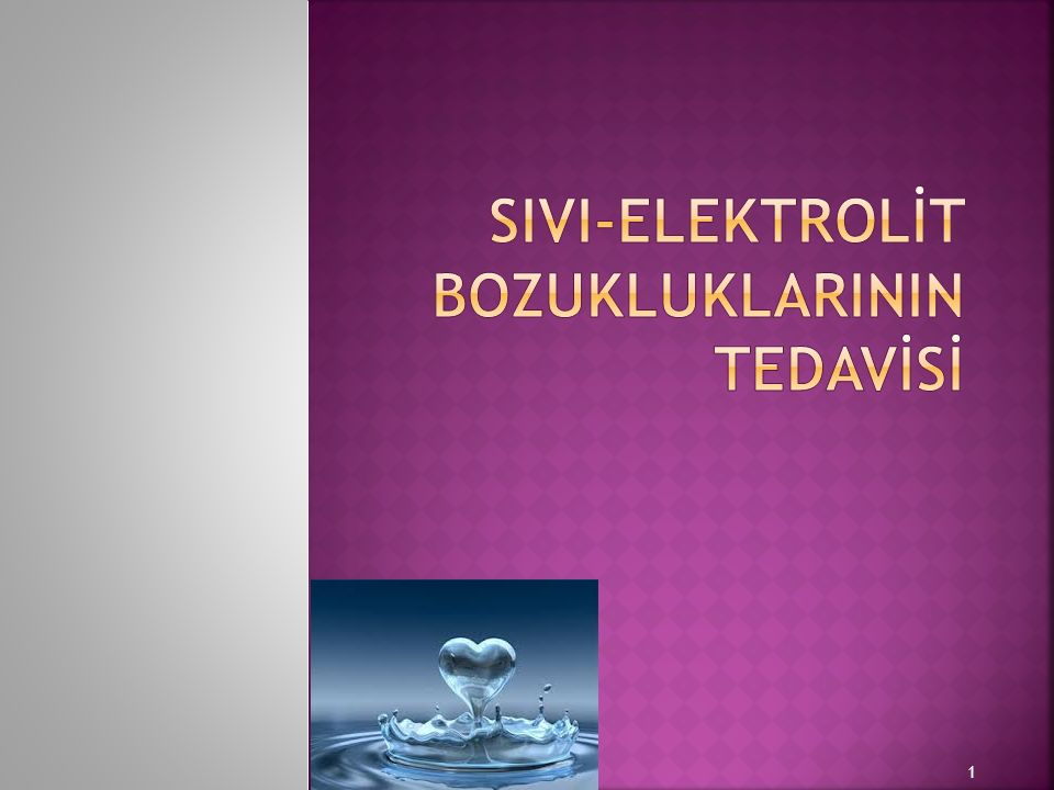 SIVI-ELEKTROLİT BOZUKLUKLARININ TEDAVİSİ