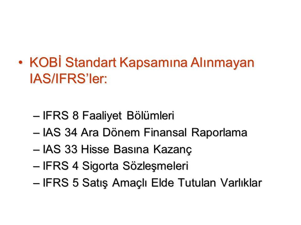 KOBİ Standart Kapsamına Alınmayan IAS/IFRS'ler: