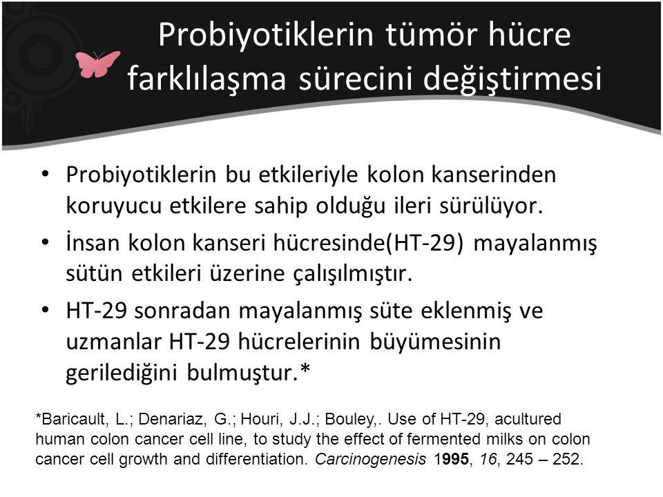 Probiyotiklerin tümör hücre farklılaşma sürecini değiştirmesi
