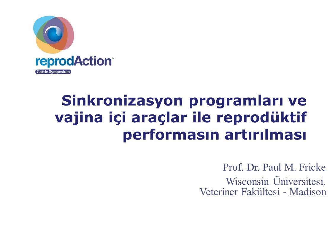 Sinkronizasyon programları ve vajina içi araçlar ile reprodüktif performasın artırılması