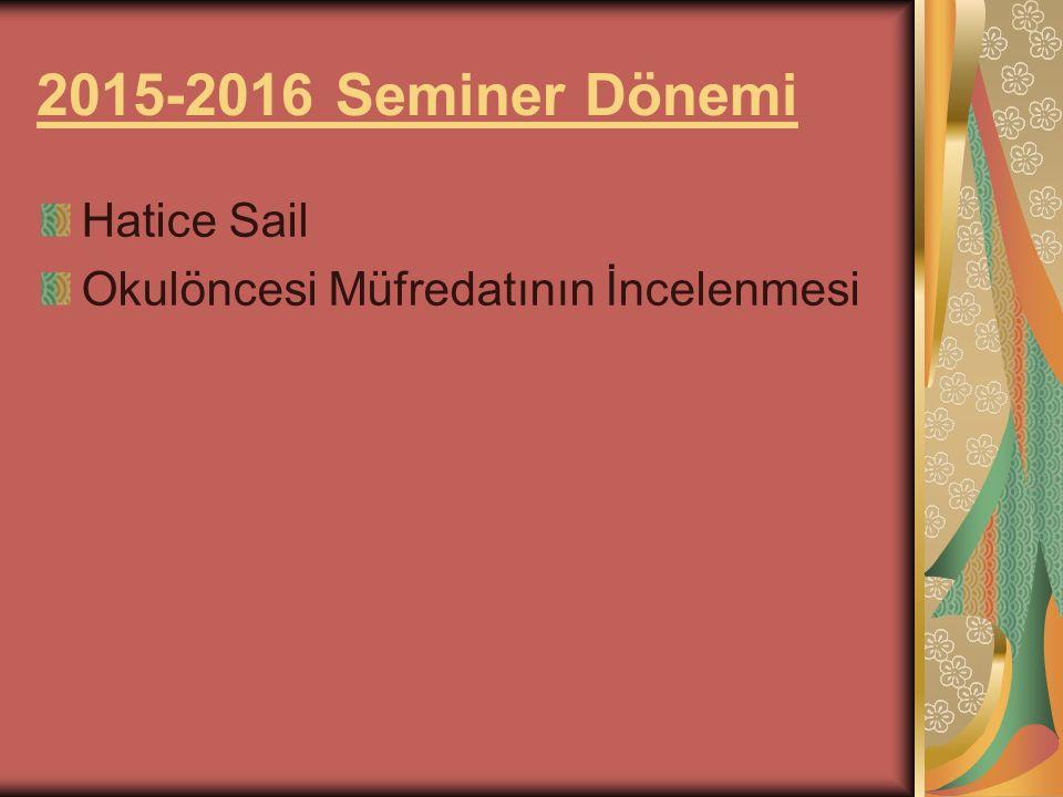 2015-2016 Seminer Dönemi Hatice Sail