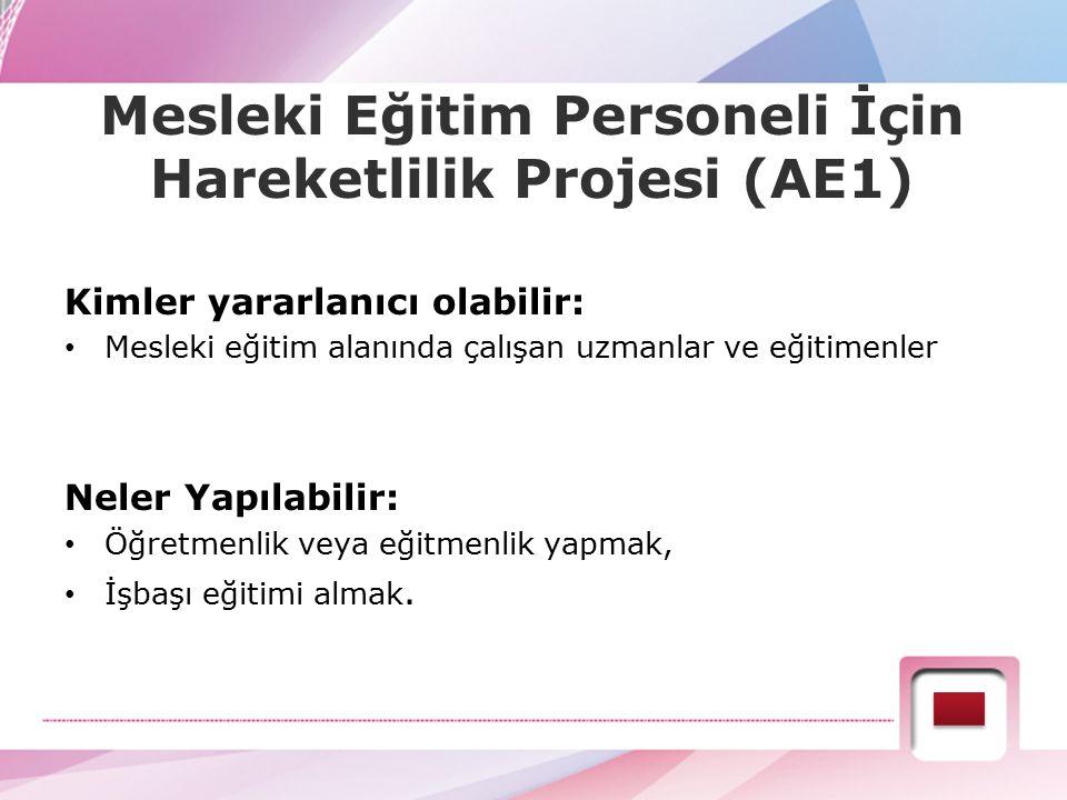 Mesleki Eğitim Personeli İçin Hareketlilik Projesi (AE1)