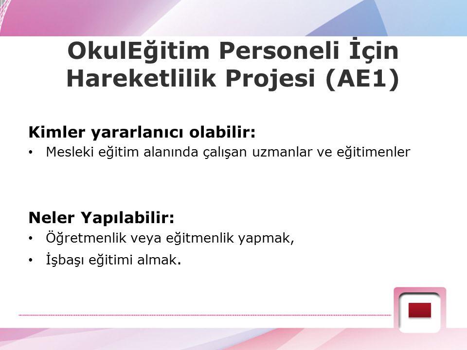 OkulEğitim Personeli İçin Hareketlilik Projesi (AE1)