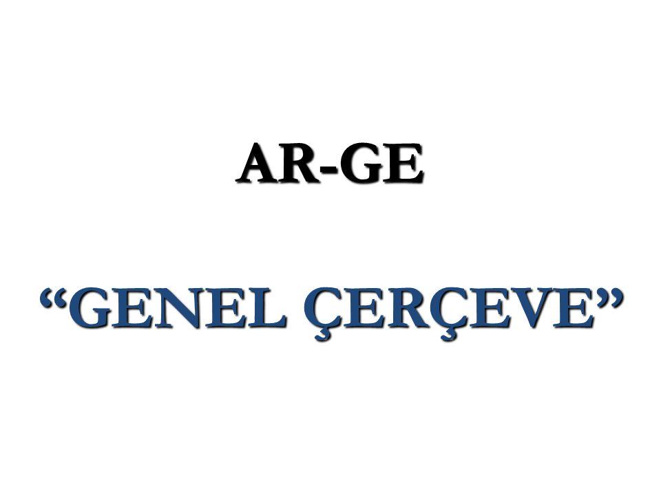 AR-GE GENEL ÇERÇEVE