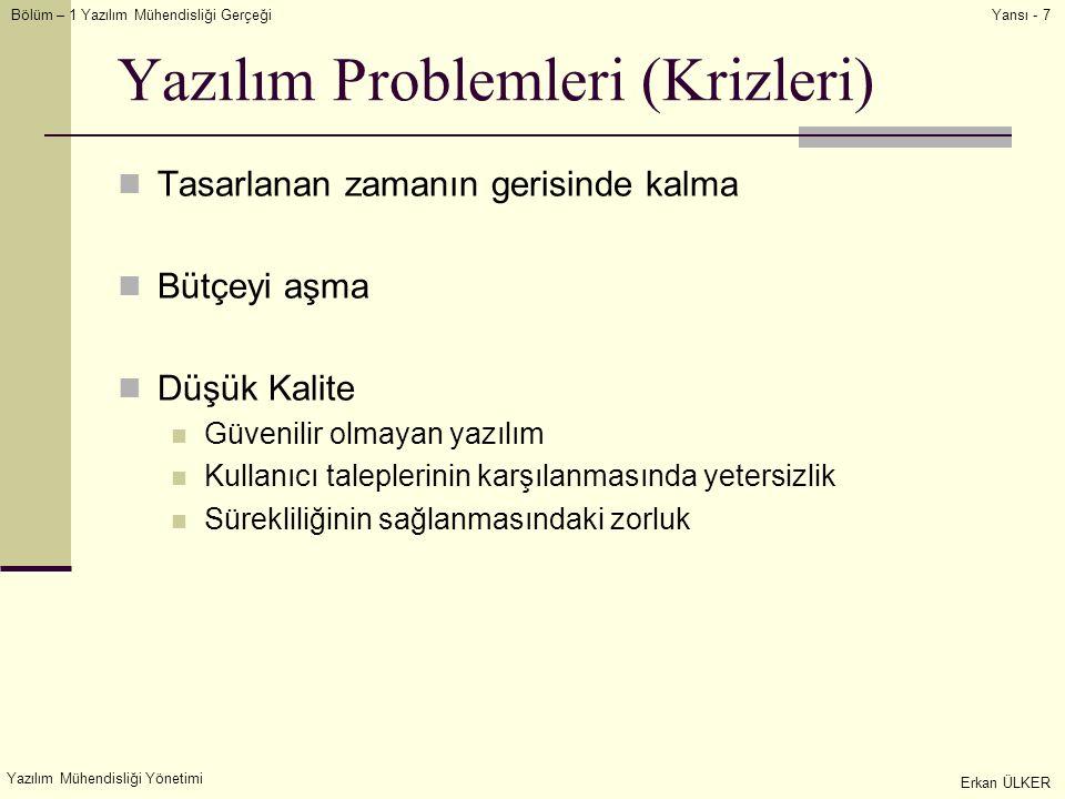 Yazılım Problemleri (Krizleri)