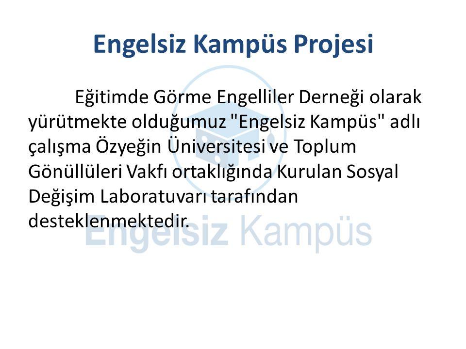 Engelsiz Kampüs Projesi