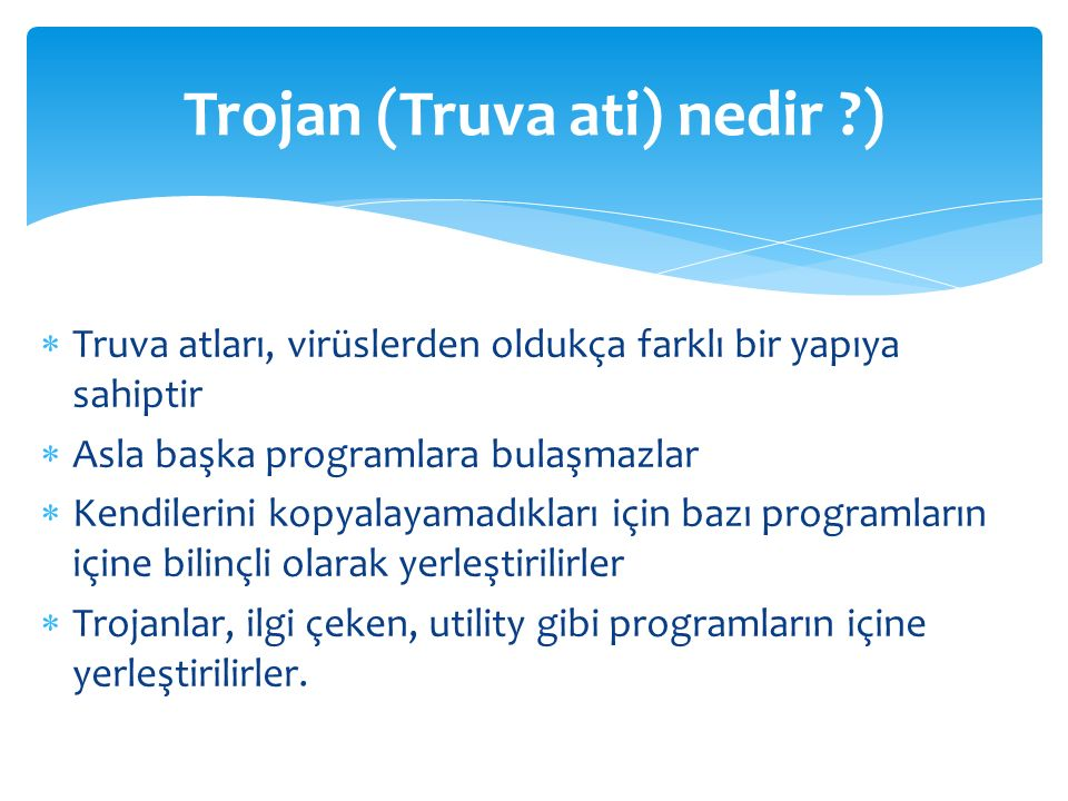 Trojan (Truva ati) nedir )