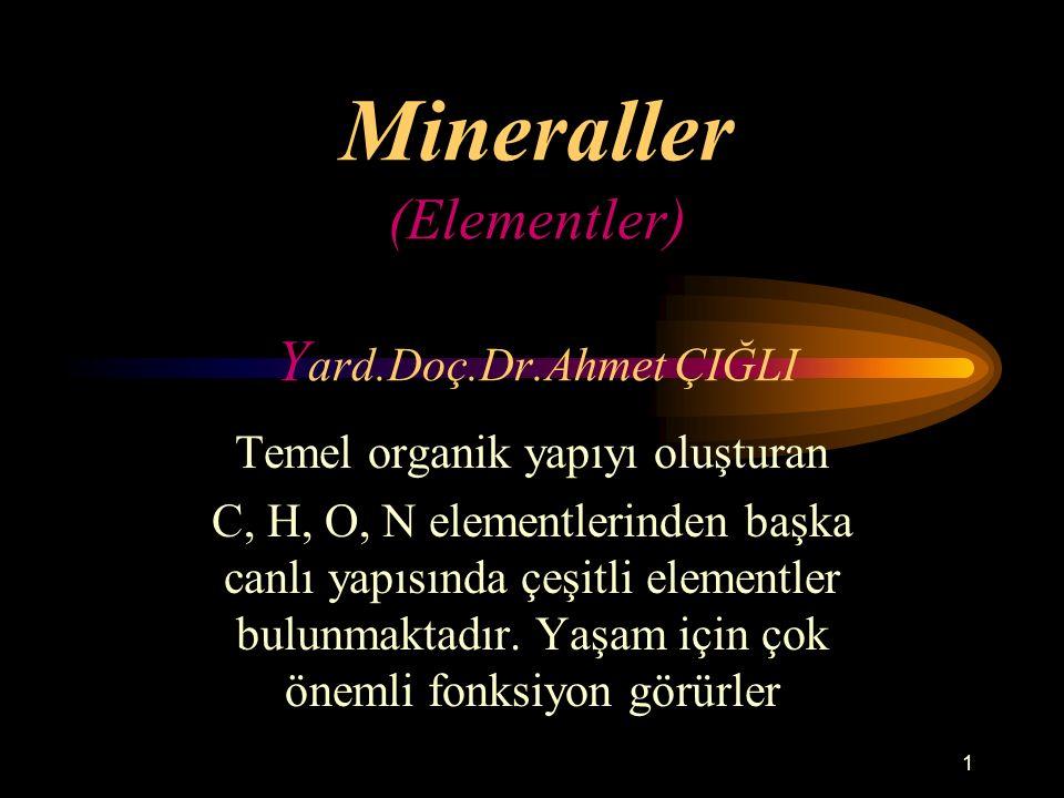 Mineraller (Elementler) Yard.Doç.Dr.Ahmet ÇIĞLI
