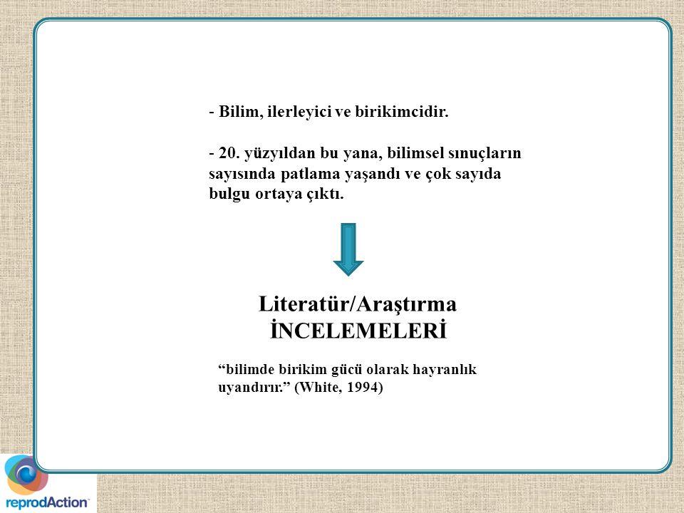 Literatür/Araştırma İNCELEMELERİ