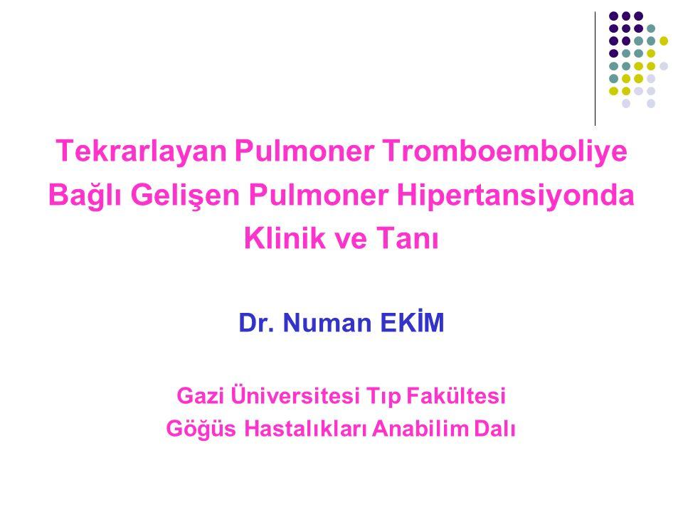 Tekrarlayan Pulmoner Tromboemboliye