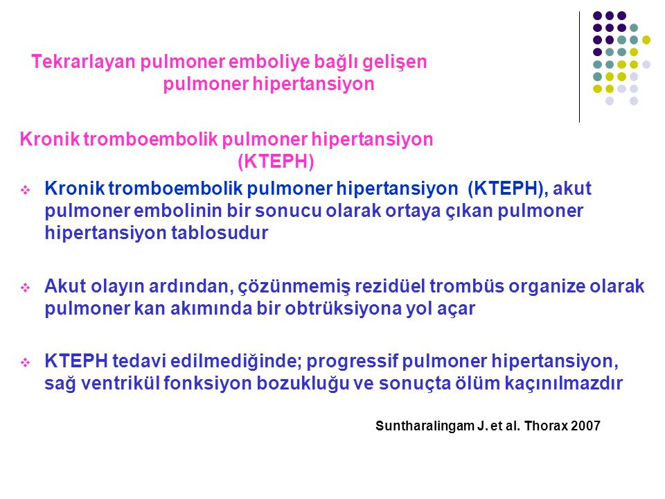 Tekrarlayan pulmoner emboliye bağlı gelişen pulmoner hipertansiyon