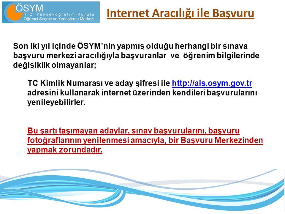 Internet Aracılığı ile Başvuru