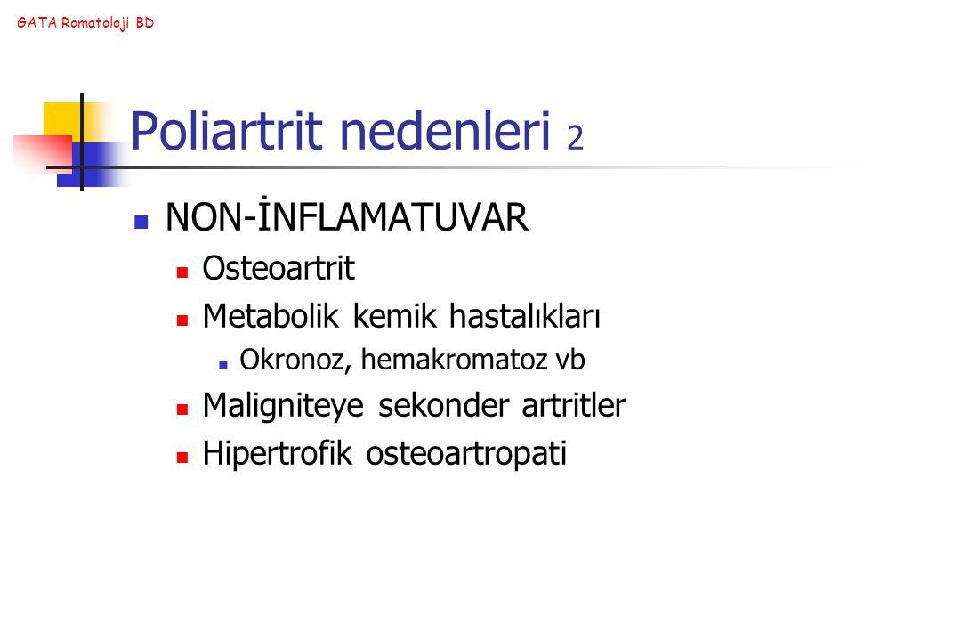 Poliartrit nedenleri 2 NON-İNFLAMATUVAR Osteoartrit