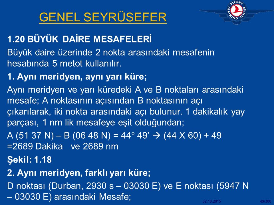 GENEL SEYRÜSEFER 1.20 BÜYÜK DAİRE MESAFELERİ