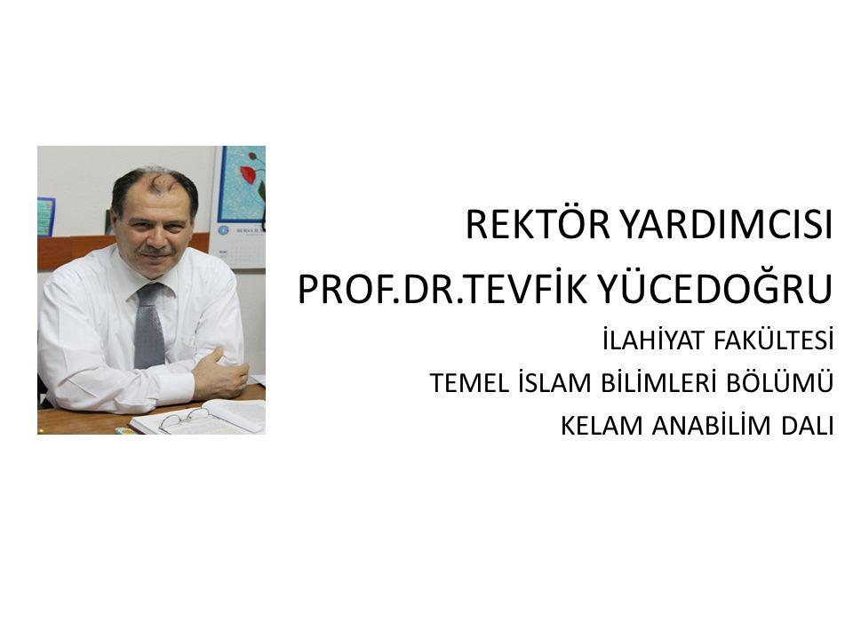 PROF.DR.TEVFİK YÜCEDOĞRU