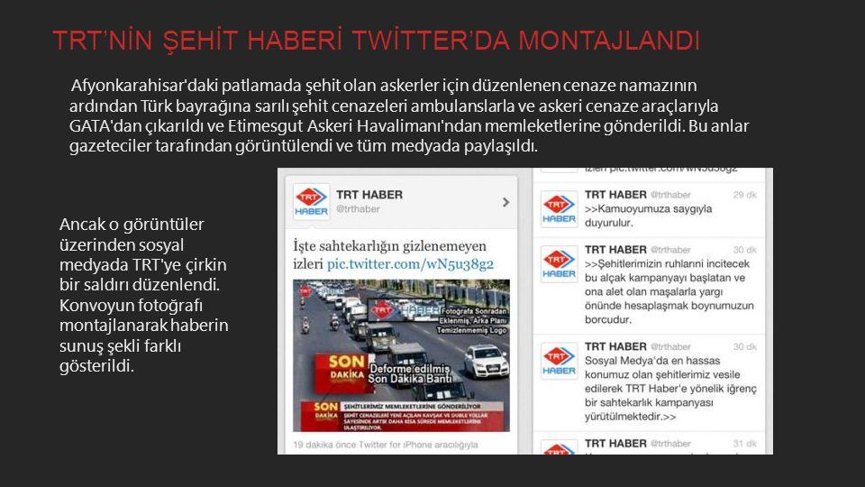 TRT'NİN ŞEHİT HABERİ TWİTTER'DA MONTAJLANDI
