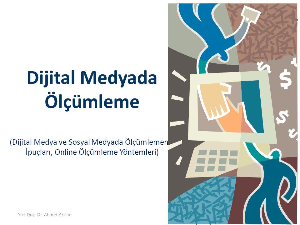 Dijital Medyada Ölçümleme (Dijital Medya ve Sosyal Medyada Ölçümlemenin İpuçları, Online Ölçümleme Yöntemleri)