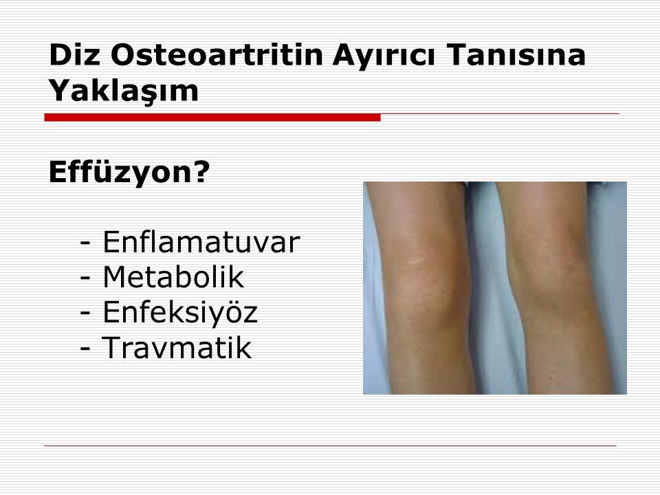 Diz Osteoartritin Ayırıcı Tanısına Yaklaşım