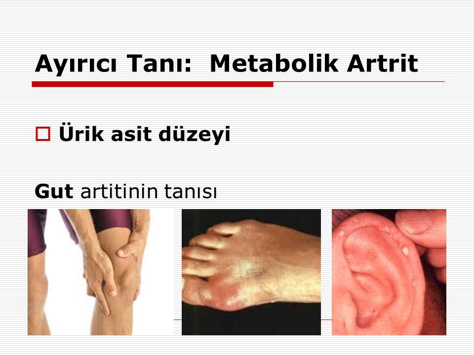 Ayırıcı Tanı: Metabolik Artrit