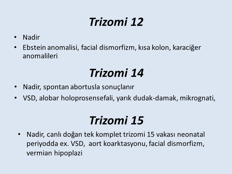 Trizomi 12 Trizomi 14 Trizomi 15