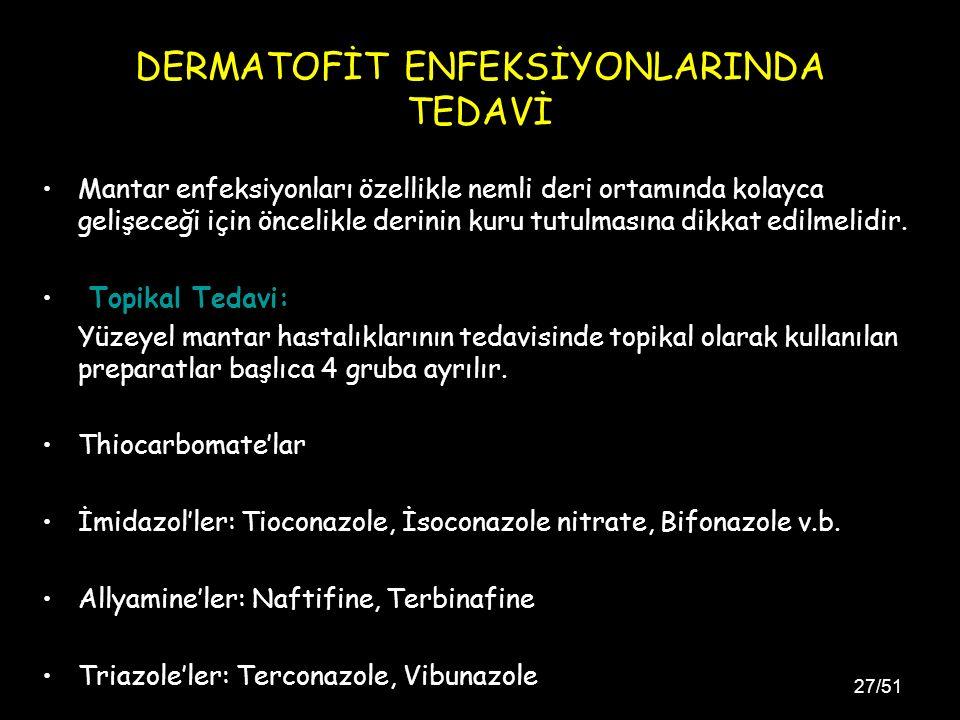 DERMATOFİT ENFEKSİYONLARINDA TEDAVİ