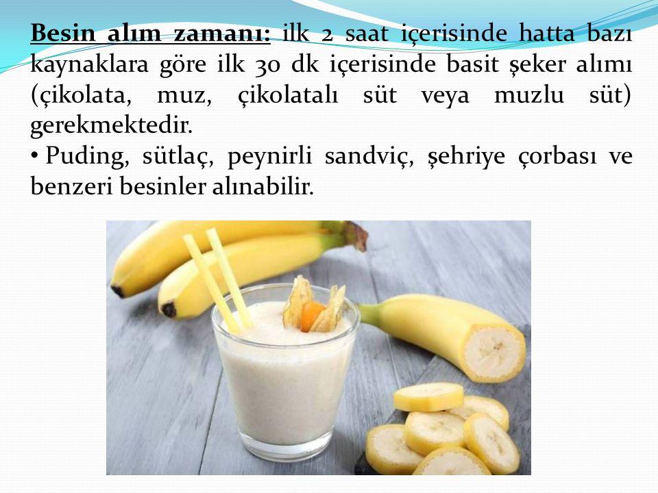 Besin alım zamanı: ilk 2 saat içerisinde hatta bazı kaynaklara göre ilk 30 dk içerisinde basit şeker alımı (çikolata, muz, çikolatalı süt veya muzlu süt) gerekmektedir.