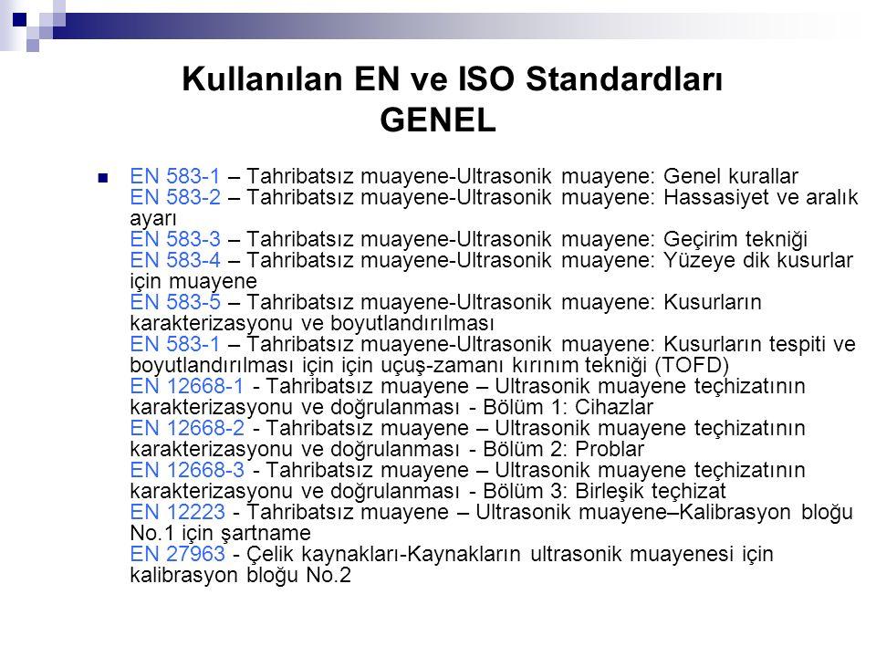 Kullanılan EN ve ISO Standardları GENEL