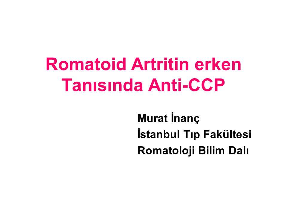Romatoid Artritin erken Tanısında Anti-CCP