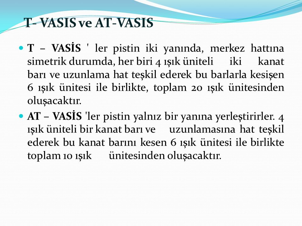 T- VASIS ve AT-VASIS