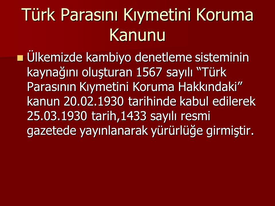 Türk Parasını Kıymetini Koruma Kanunu