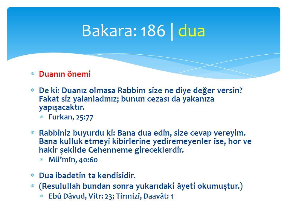 Bakara: 186 | dua Duanın önemi