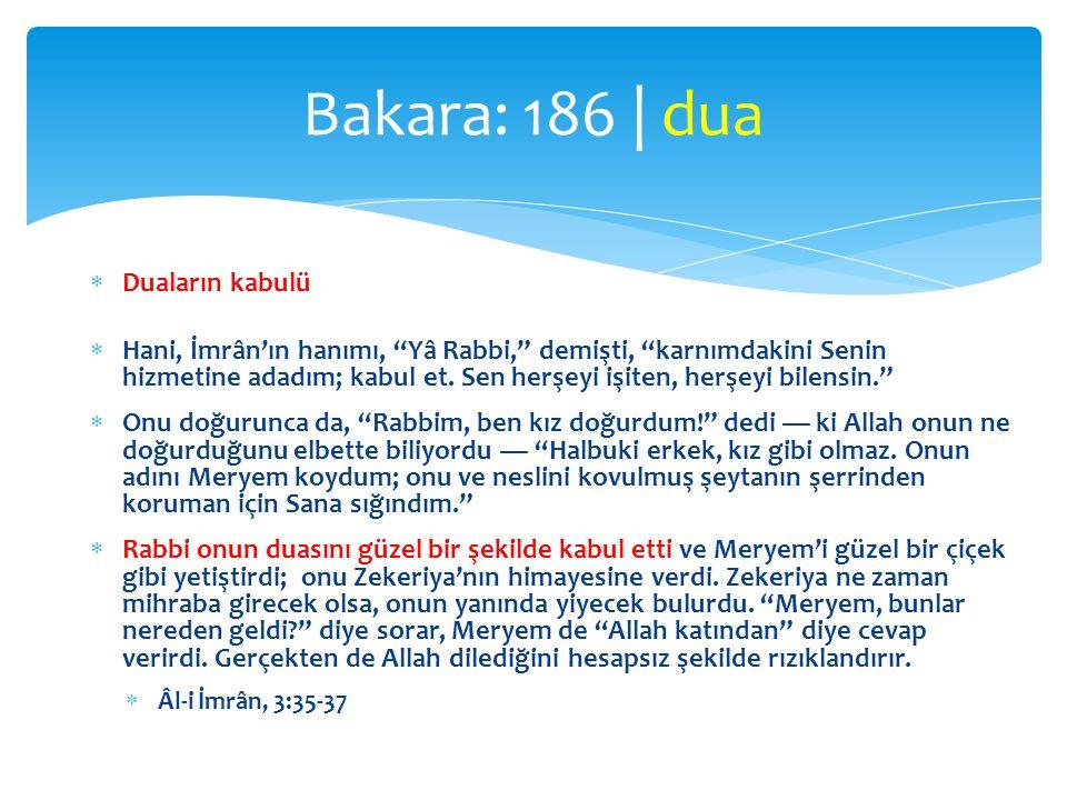 Bakara: 186 | dua Duaların kabulü