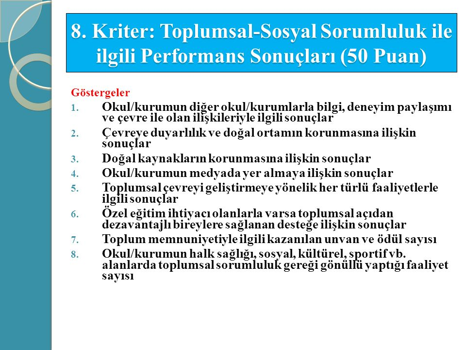 8. Kriter: Toplumsal-Sosyal Sorumluluk ile ilgili Performans Sonuçları (50 Puan)