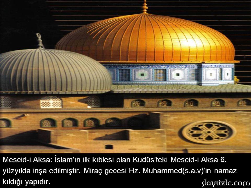Mescid-i Aksa: İslam ın ilk kıblesi olan Kudüs'teki Mescid-i Aksa 6