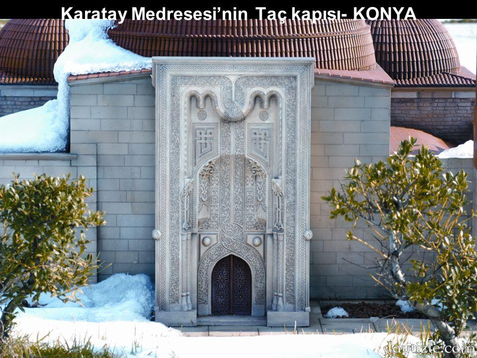 Karatay Medresesi'nin Taç kapısı- KONYA