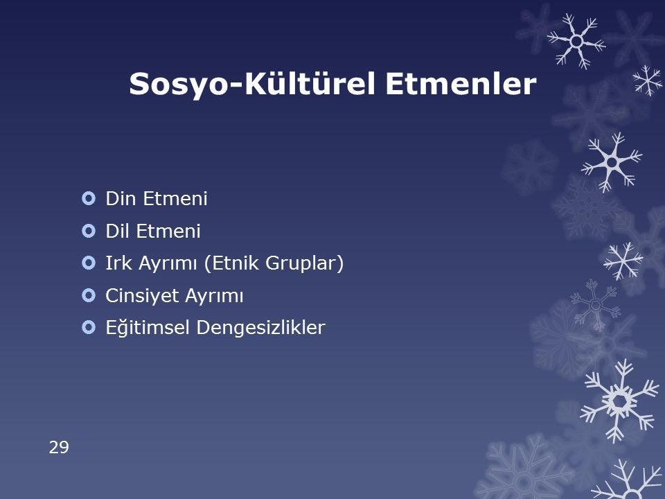 Sosyo-Kültürel Etmenler