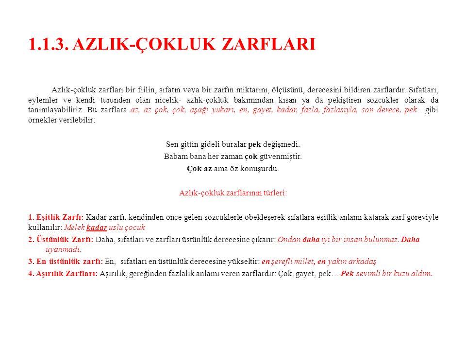 1.1.3. AZLIK-ÇOKLUK ZARFLARI