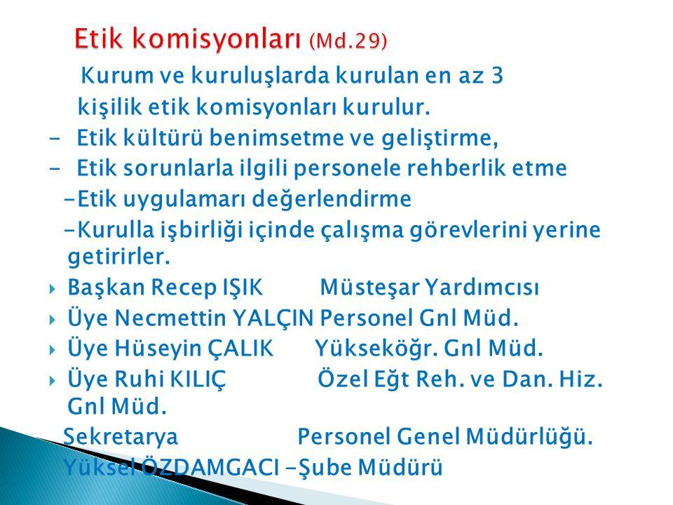 Etik komisyonları (Md.29)