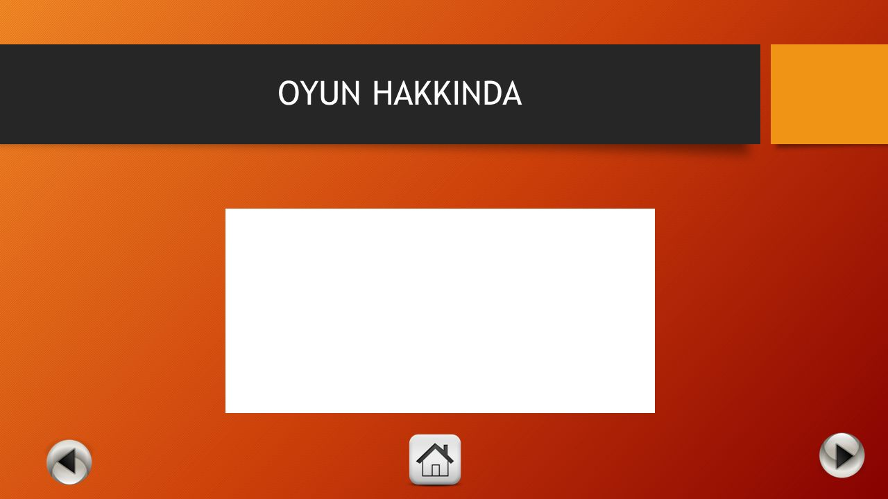 OYUN HAKKINDA