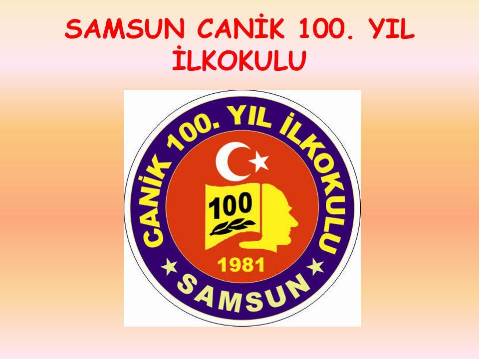 SAMSUN CANİK 100. YIL İLKOKULU
