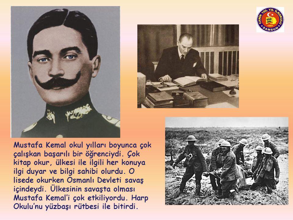 Mustafa Kemal okul yılları boyunca çok çalışkan başarılı bir öğrenciydi.