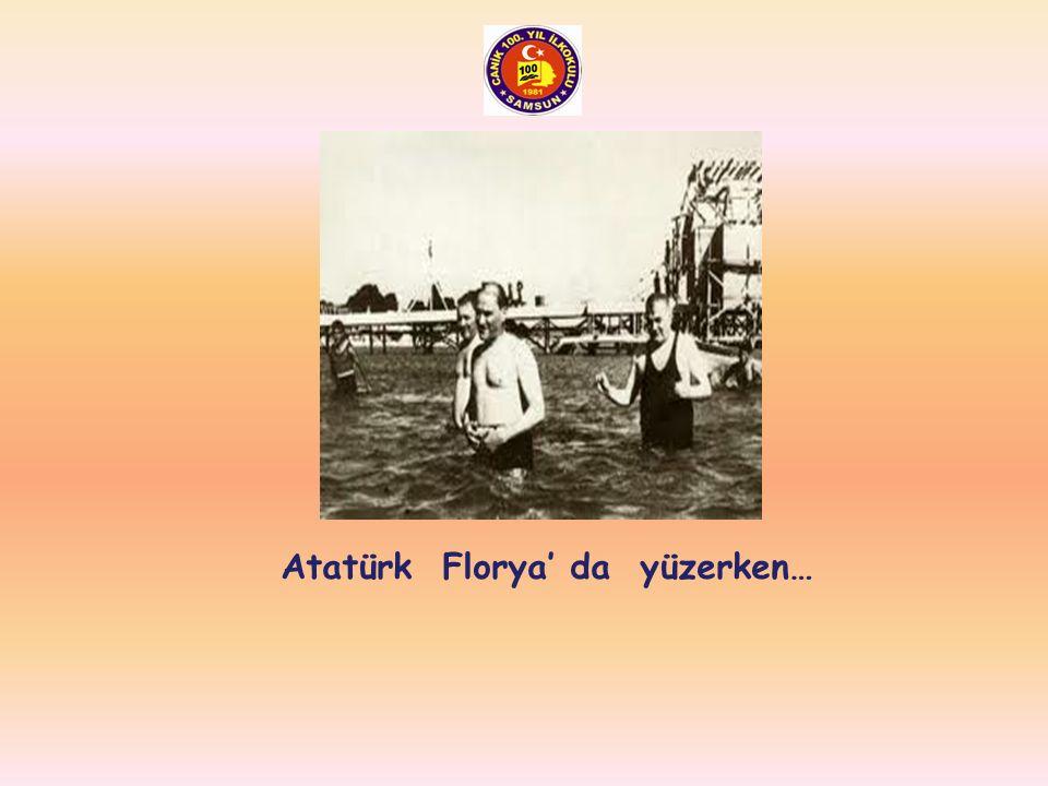 Atatürk Florya' da yüzerken…