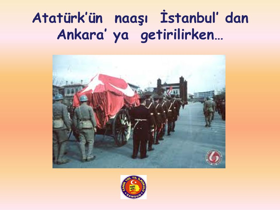 Atatürk'ün naaşı İstanbul' dan Ankara' ya getirilirken…
