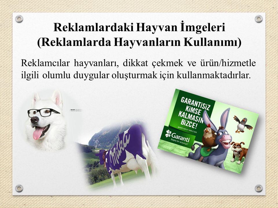 Reklamlardaki Hayvan İmgeleri (Reklamlarda Hayvanların Kullanımı)