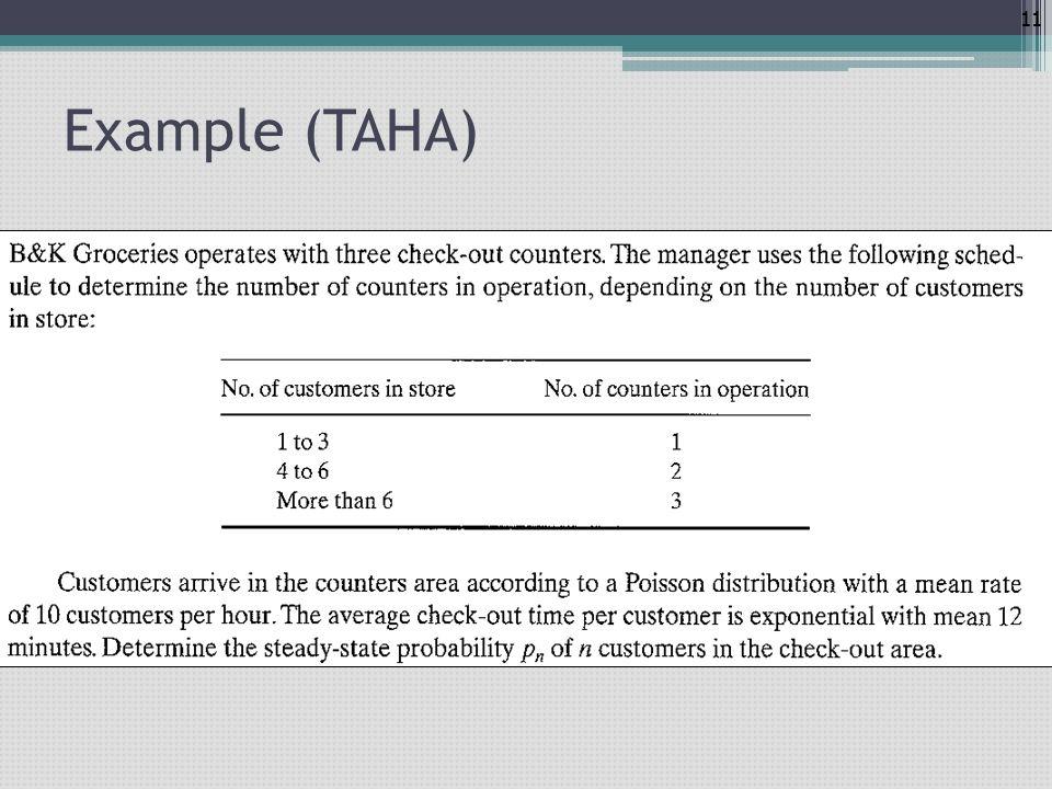 Example (TAHA) Bir markette 3 yazar kasa bulunmaktadır.
